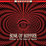 Griffons at the Gates of Heaven - Sons Of Hippies