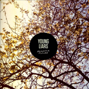 Homesick Future - Young Liars