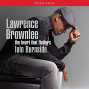 The Heart That Flutters - Lawrence Brownlee & Iain Burnside