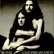 Brother - Lon & Derrek Van Eaton