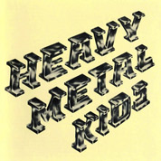 Heavy Metal Kids - Heavy Metal Kids