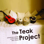 The Teak Project - Jonathan Mayer, Justin Quinn & Neil Craig