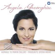Homage To Maria Callas - Favourite Opera Arias - Angela Gheorgiu