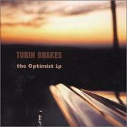 The Optimist LP - Turnin Brakes