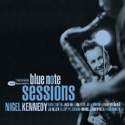 Blue Note Sessions - Nigel Kennedy