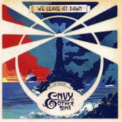 We Leave At Dawn - Envy & Other Sins