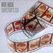 Director's Cut - Kate Bush