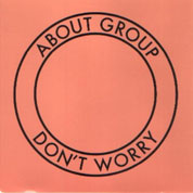 Don't Worry - About Group
