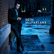 No One Ever Tells You - Seth McFarlane/Joel McNeely