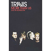 More Than Us (Live in Glasgow) - Travis