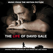 The Life of David Gale [Original Motion Picture Soundtrack] - Alex and Jack Parker