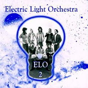 ELO 2 (First Light Series) - Electric Light Orchestra