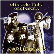 Early Years - Electric Light Orchestra