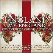 England, My England - Cambridge Choir of King's College