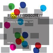 Recovery/Discovery - Harrison Birtwistle, Javier Alvarez ,Jonathan Harvey, Mira Calix