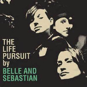 The life persuit - Belle and Sebastian