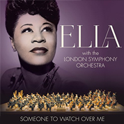 Someone To Watch Over Me - Ella Fitzgerald & London Symphony Orchestra