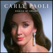 Singing My Dreams - Carly Paoli