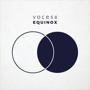 Equinox - Voices8
