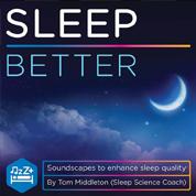 Sleep Better - Tom Middleton