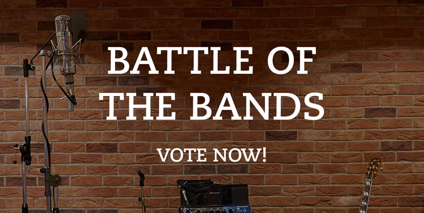 Vote now for your Battle of The Bands winner!