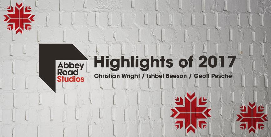 Highlights of 2017: Christian Wright, Ishbel Beeson, Geoff Pesche