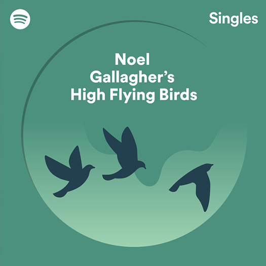 Spotify Singles - Noel Gallagher's High Flying Birds