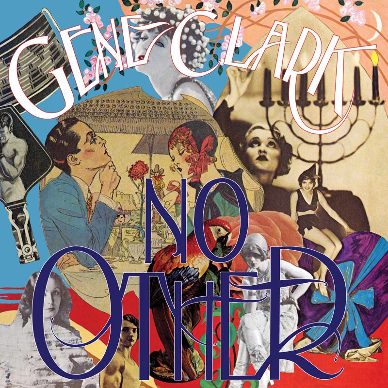 No Other - Gene Clarke