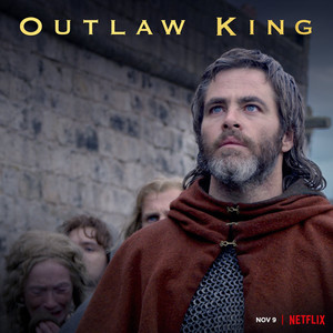 'Outlaw King' Soundtrack - Jim Sutherland