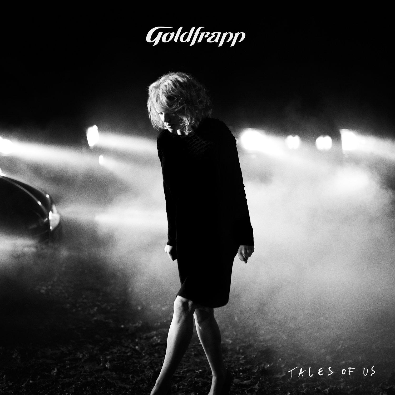Tales of Us - Goldfrapp