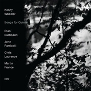 Songs For Quintet - Kenny Wheeler