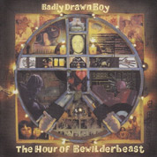 The Hour Of Bewilderbeast (Vinly Remaster) - Badly Drawn Boy