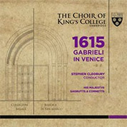 1615 Gabrieli in Venice - King's College Cambridge Choir