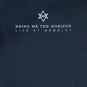 Live At Wembley - Bring Me The Horizon