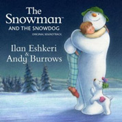 The Snowman And The Snowdog - Ilan Eshkeri & Andy Burrows