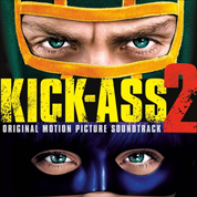 Kick-Ass 2 (Original Soundtrack) - Various Artists