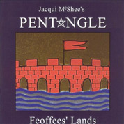 Feoffee's Lands - Jacqui McShee's Pentangle