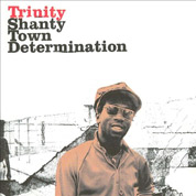 Shanty Town Determination 1976-1978 - Trinity
