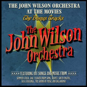 At The Movies The Bonus Tracks - The John Wilson Orchestra