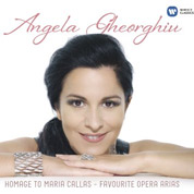 Homage To Maria Callas - Favourite Opera Arias - Angela Gheorgiu