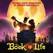 The Book Of Life (Original Soundtrack) - Gustavo Santaollalla