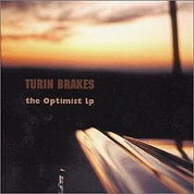 The Optimist LP - Turnin Brakes