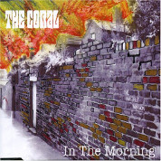 In The Morning - The Coral