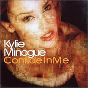 Confide In Me - Kylie Minogue