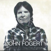 Wrote A Song For Everyone - John Fogerty