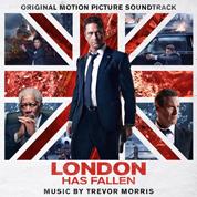 London Has Fallen - Trevor Morris