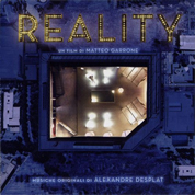 Reality (OST) - Alexandre Desplat