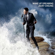 Wake Up Dreaming - Jacky Cheung