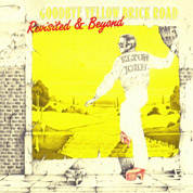 Goodbye Yellow Brick Road: Revisited and Beyond - Elton John