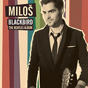 Blackbird: The Beatles Album - Milos Karadagalic